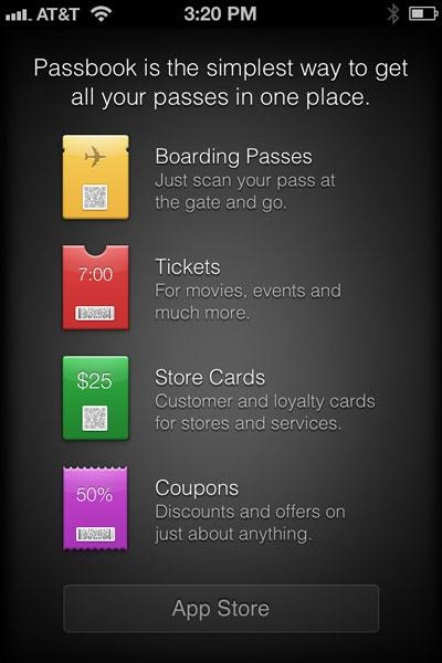 Passbook is a great way to store loyalty cards, flight information, coupons, gift cards, and members cards right on your iPhone. Many participating merchants will even scan your iPhone in order to take payment or redeem points.