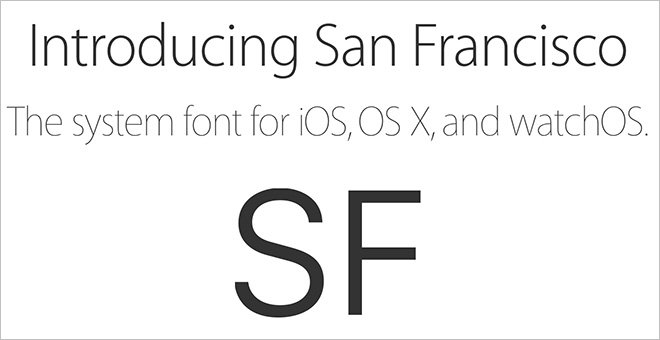 Apple releases 'San Francisco' system fonts for iOS, OS X